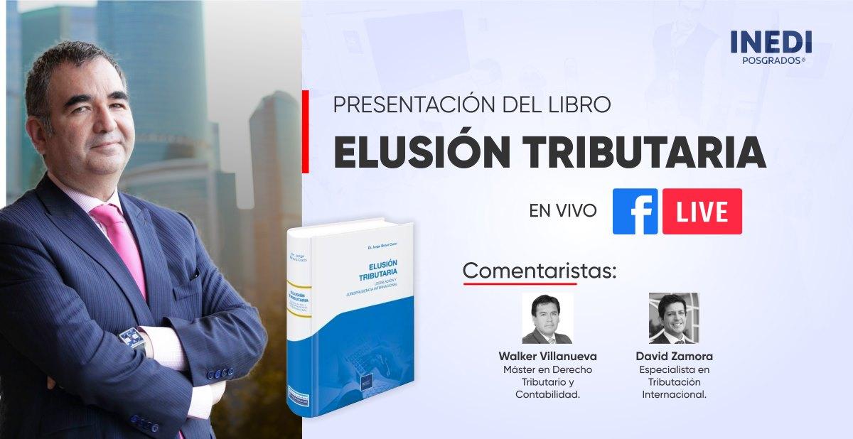 """Jorge Bravo Cucci presenta su nuevo libro """"Elusión Tributaria"""" y con la participación de Walker Villanueva y David Zamora"""